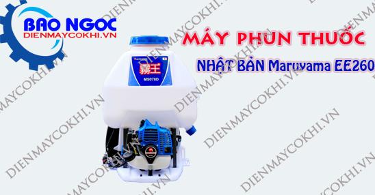 Giới thiệu máy phun thuốc trừ sâu Nhật Bản Maruyama EE260